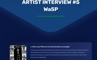 Artist Interview 5 – Wa5p